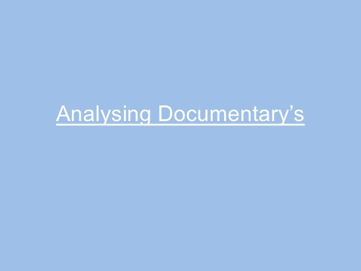 Analysing Documentary's