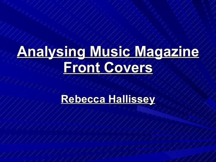 Analysing Music Magazine Front Covers Rebecca Hallissey