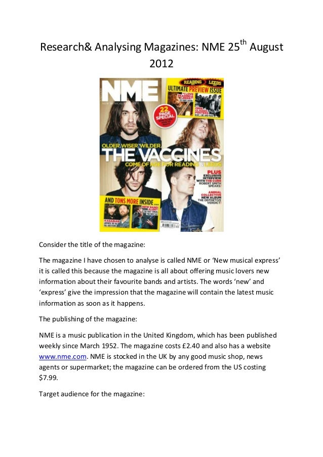 Research& Analysing Magazines: NME 25th August                     2012Consider the title of the magazine:The magazine I h...