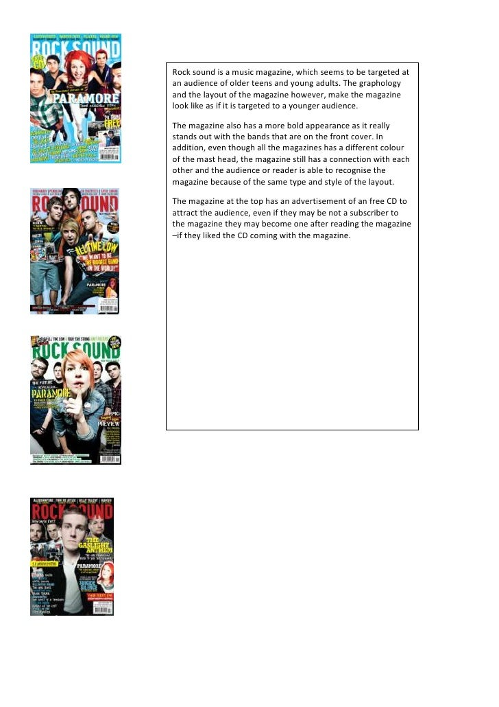 Rock sound is a music magazine, which seems to be targeted at an audience of older teens and young adults. The graphology ...