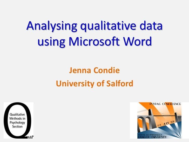 Analysing qualitative data using Microsoft Word        Jenna Condie     University of Salford                             1