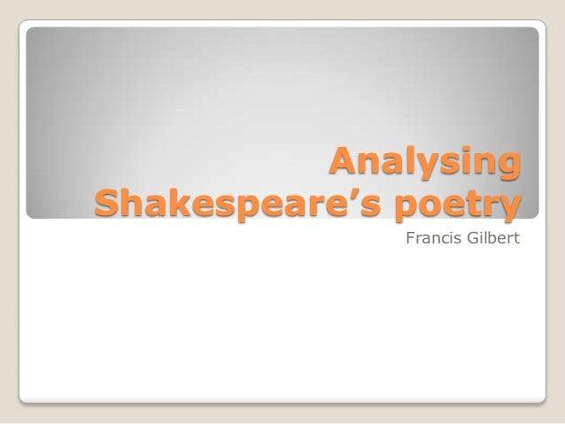 AnalysingShakespeare's poetry              Francis Gilbert
