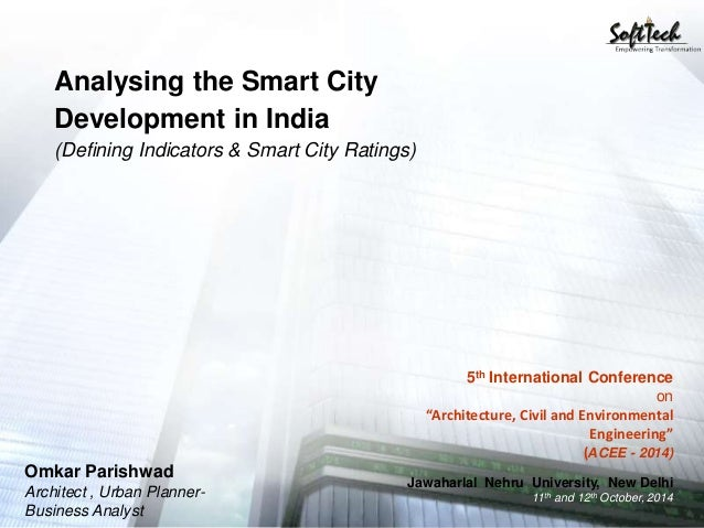 "Analysing the Smart City Development in India (Defining Indicators & Smart City Ratings) 5th International Conference on ""..."