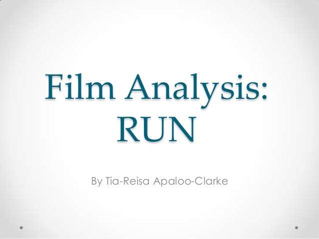 Film Analysis: RUN By Tia-Reisa Apaloo-Clarke