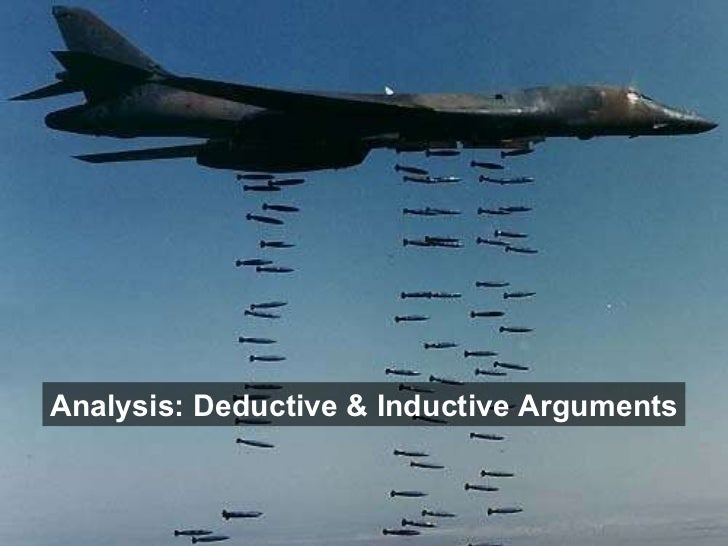 Analysis: Deductive & Inductive Arguments