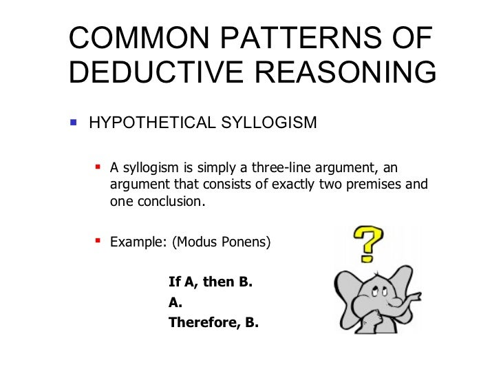 analysis inductive and deductive arguments  25 common patterns of deductive reasoning