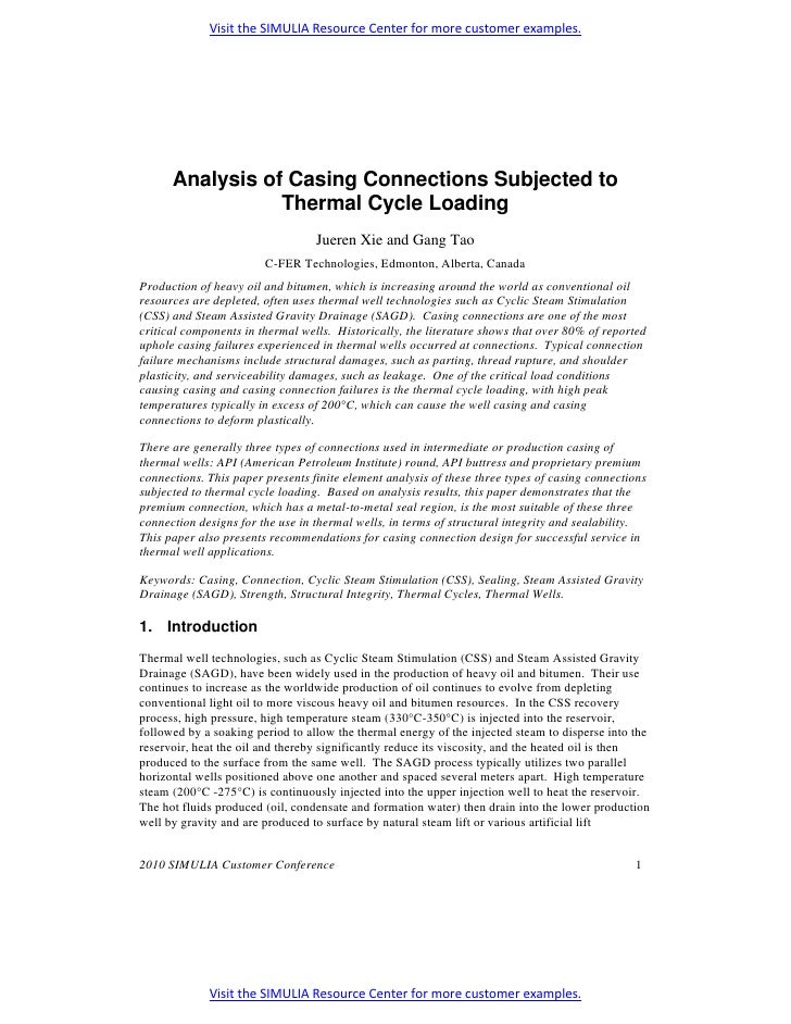 Visit the SIMULIA Resource Center for more customer examples.      Analysis of Casing Connections Subjected to            ...