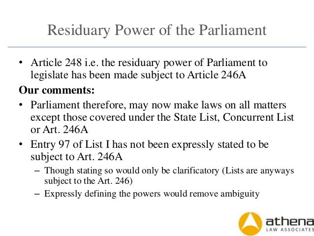 residuary power art 248 Issues in federal structure chronicle  in exercise of this residuary power, the  residuary powers of legislation (art 248).