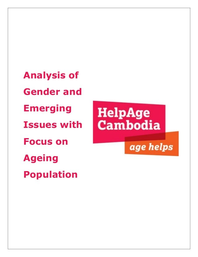 Analysis of Gender and Emerging Issues with Focus on Ageing Population