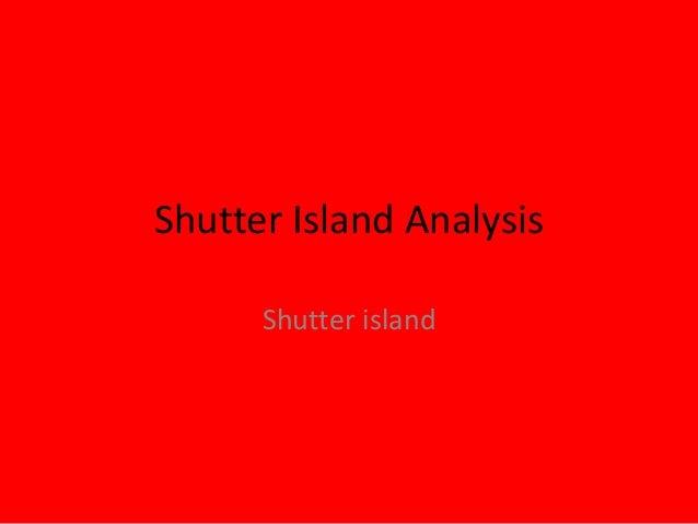 Shutter Island Analysis Shutter island