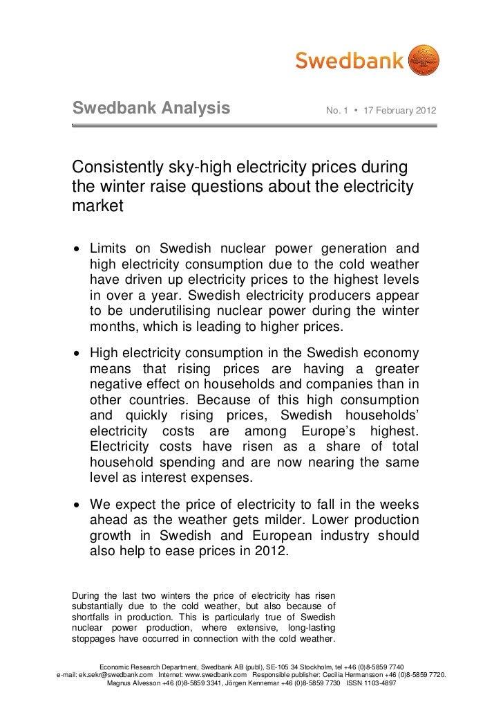 Swedbank Analysis                                                           No. 1  17 February 2012    Consistently sky-h...