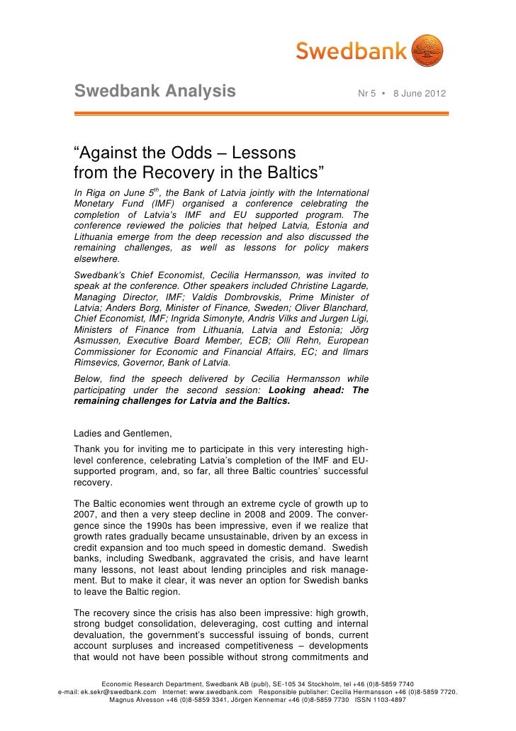 "Swedbank Analysis                                                                  Nr 5  8 June 2012    ""Against the Odds..."