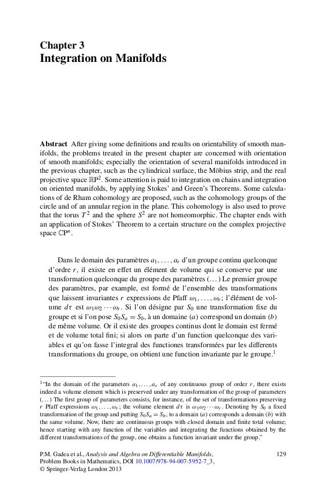 Chapter 3Integration on ManifoldsAbstract After giving some definitions and results on orientability of smooth man-ifolds, ...
