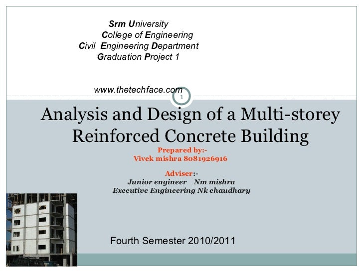 Srm University          College of Engineering    Civil Engineering Department         Graduation Project 1       www.thet...