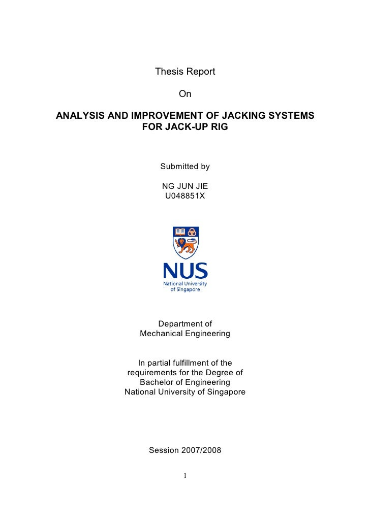 Thesis Report                         OnANALYSIS AND IMPROVEMENT OF JACKING SYSTEMS               FOR JACK-UP RIG         ...