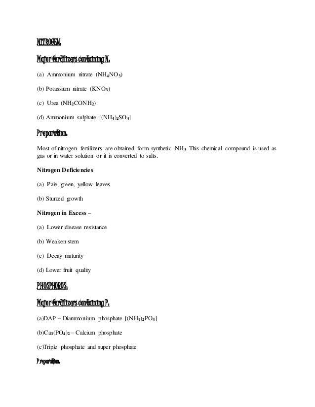 NITROGEN: Majorfertilizerscontaining N: (a) Ammonium nitrate (NH4NO3) (b) Potassium nitrate (KNO3) (c) Urea (NH2CONH2) (d)...