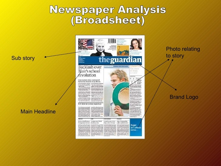newspapers analysis Analysis paper writing seeks to discover a student's ability to form an opinion after taking a subject apart and examining its subtopics in details writing this kind of paper is an invaluable skill.