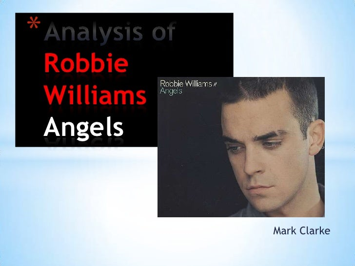 *    Robbie    Williams    Angels               Mark Clarke