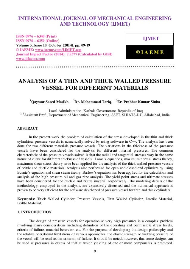 Analysis Of A Thin And Thick Walled Pressure Vessel For