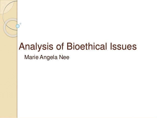 an analysis of bioethical dilemma This essay has been submitted by a law student this is not an example of the work written by our professional essay writers a written analysis of ethical dilemmas.