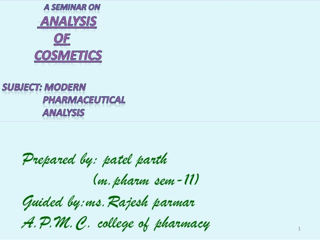 Prepared by: patel parth           (m.pharm sem-11)Guided by:ms.Rajesh parmarA.P.M.C. college of pharmacy   1