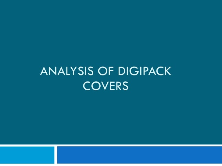 ANALYSIS OF DIGIPACK COVERS