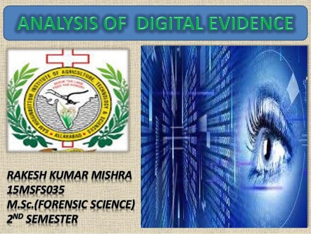 RAKESH KUMAR MISHRA 15MSFS035 M.Sc.(FORENSIC SCIENCE) 2ND SEMESTER