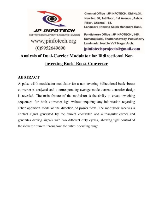 Analysis of Dual-Carrier Modulator for Bidirectional Non inverting Buck–Boost Converter ABSTRACT A pulse-width modulation ...