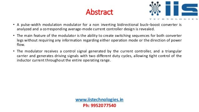Abstract • A pulse-width modulation modulator for a non inverting bidirectional buck–boost converter is analyzed and a cor...
