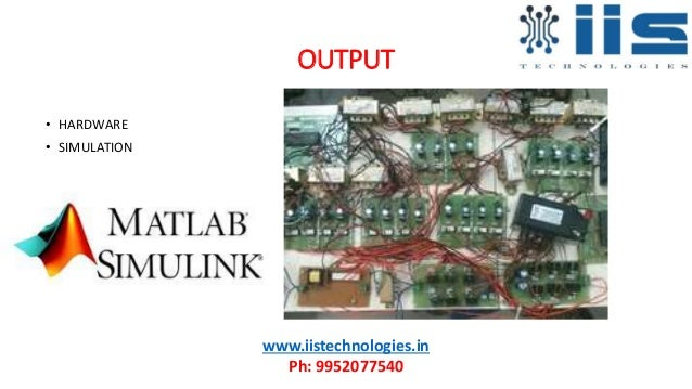 OUTPUT • HARDWARE • SIMULATION www.iistechnologies.in Ph: 9952077540