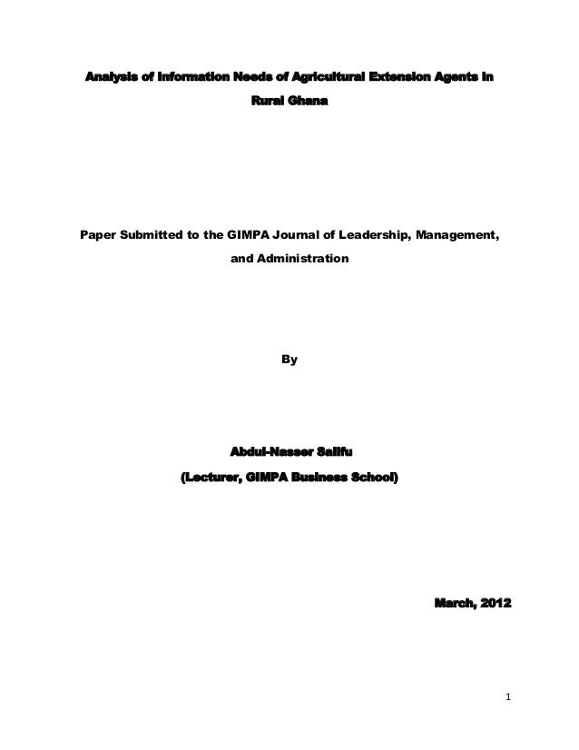 Analysis of Information Needs of Agricultural Extension Agents in Rural Ghana  Paper Submitted to the GIMPA Journal of Lea...