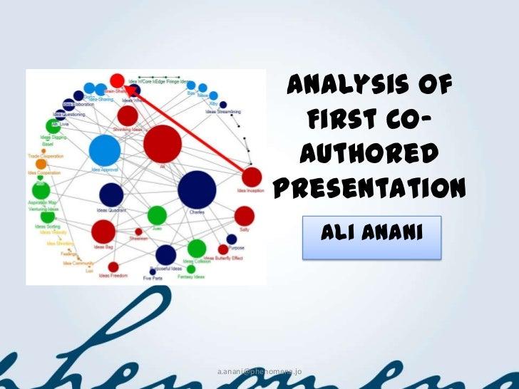 Analysis of               First Co-               Authored             Presentation                       Ali Anania.anani...