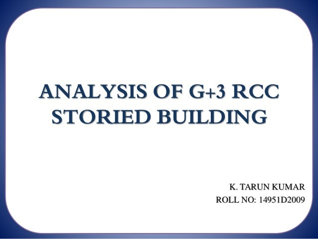 Analysis of g 3 rcc storied building for Rcc home show