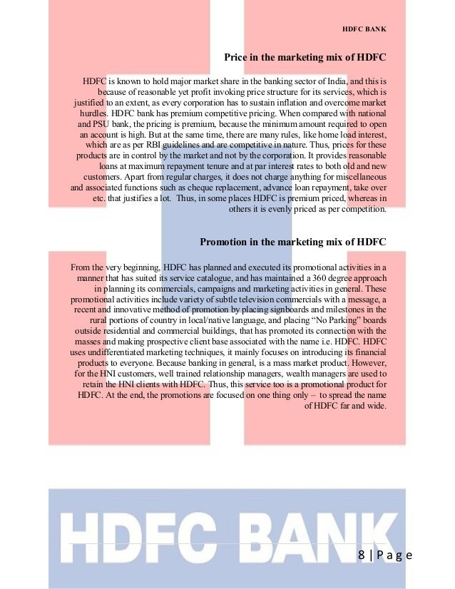 analysis of hdfc bank As part of the rbis liberalization of the indian banking sector in 1994, the housing development finance corporation limited received an in principle approval.