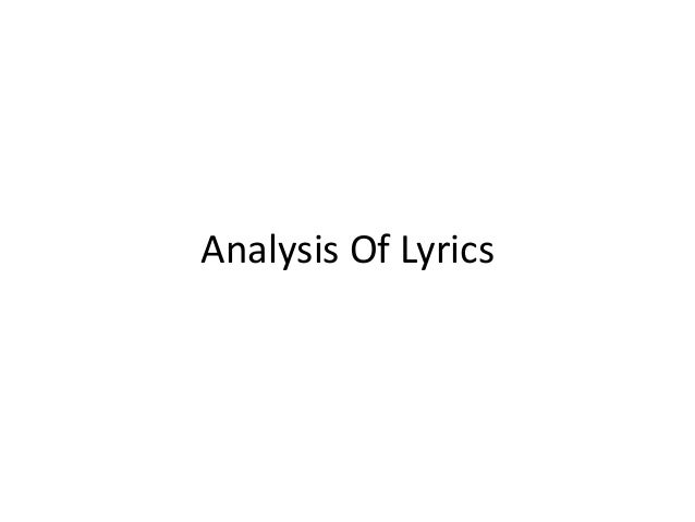 Analysis Of Lyrics