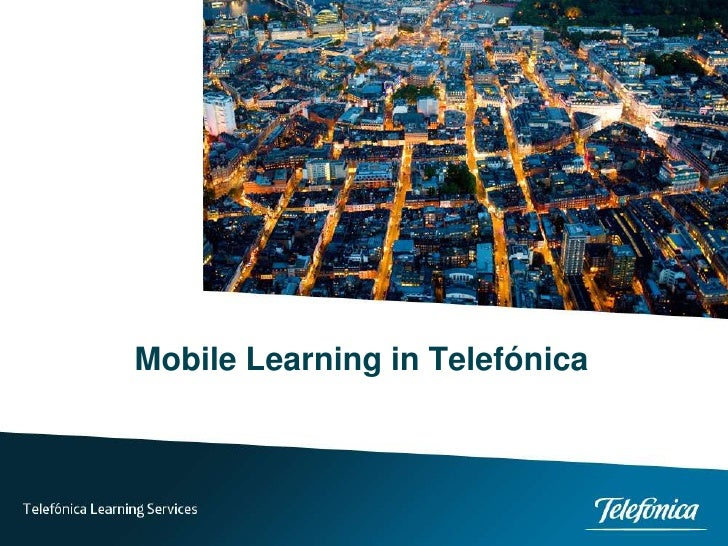 Mobile Learning in Telefónica<br />