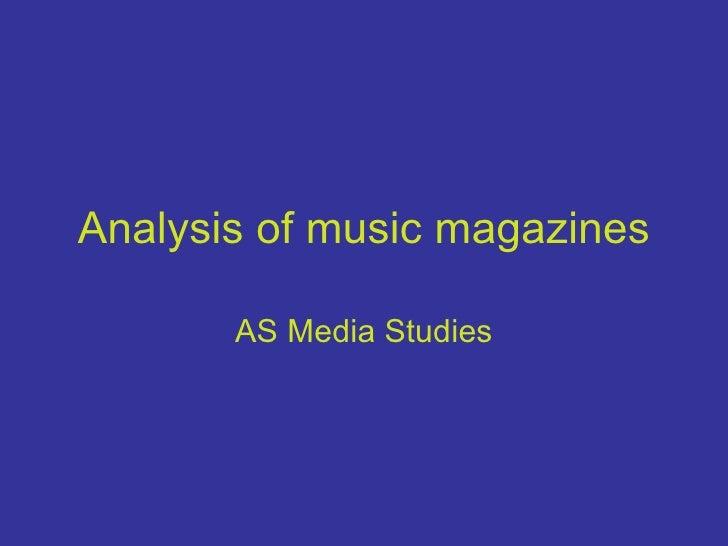 Analysis of music magazines AS Media Studies