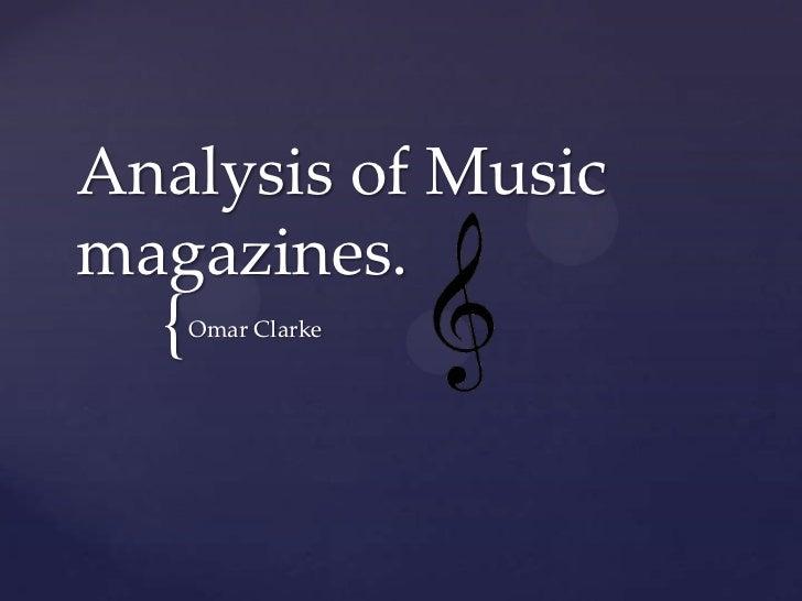 Analysis of Musicmagazines.  {   Omar Clarke
