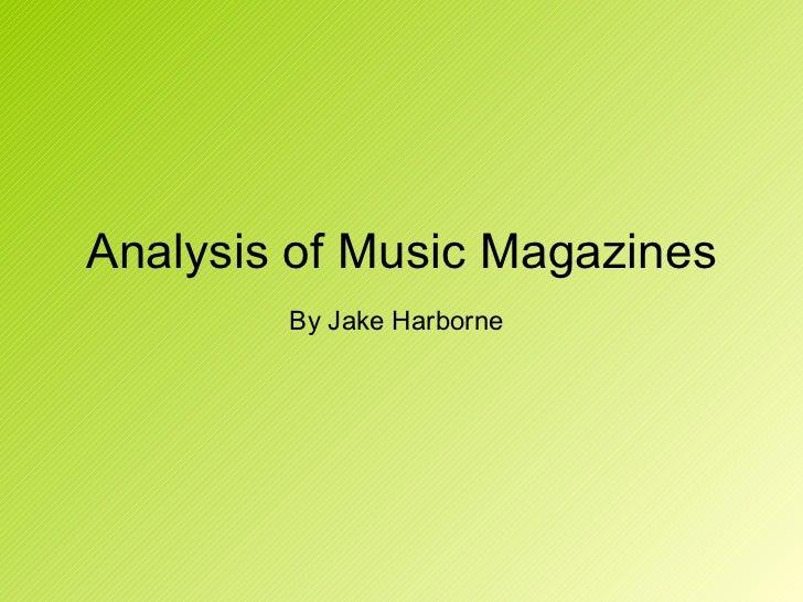 Analysis of Music Magazines By Jake Harborne