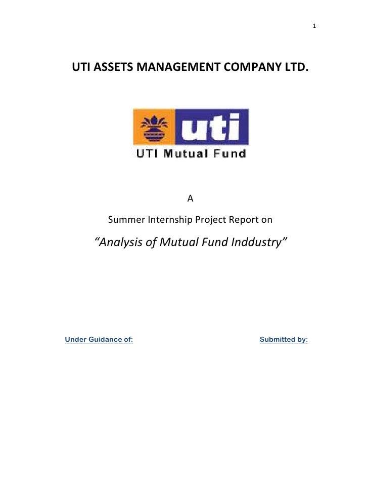 "1 UTI ASSETS MANAGEMENT COMPANY LTD.                           A           Summer Internship Project Report on       ""Anal..."
