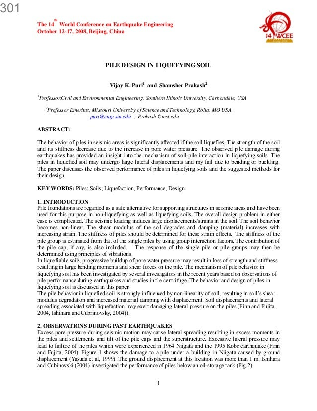 301 th  The 14 World Conference on Earthquake Engineering October 12-17, 2008, Beijing, China  PILE DESIGN IN LIQUEFYING S...