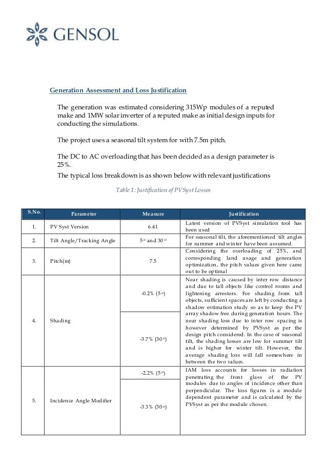 Generation Assessment and Loss Justification The generation was estimated considering 315Wp modules of a reputed make and ...