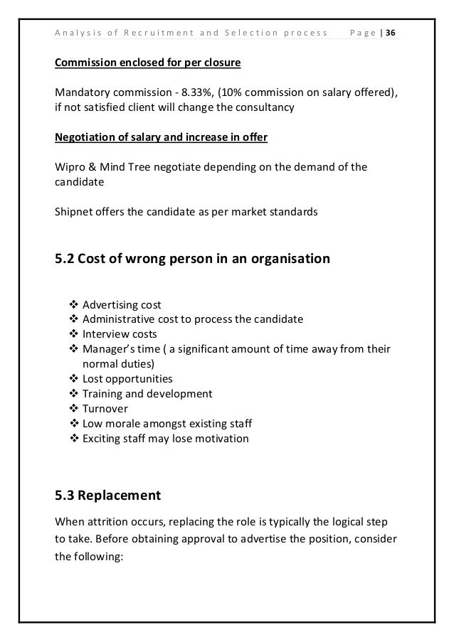 recruitment and selection analysis of british Apart from surveys and interviews the following represent a few ideas on how the recruitment and selection process and/or its indicators can be measured: this measure can be used in efficiency analysis of the hr function.