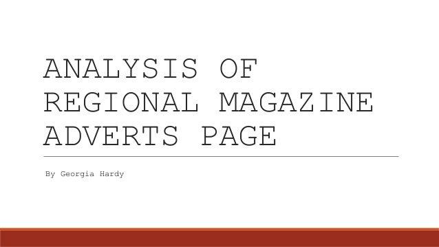 ANALYSIS OF REGIONAL MAGAZINE ADVERTS PAGE By Georgia Hardy
