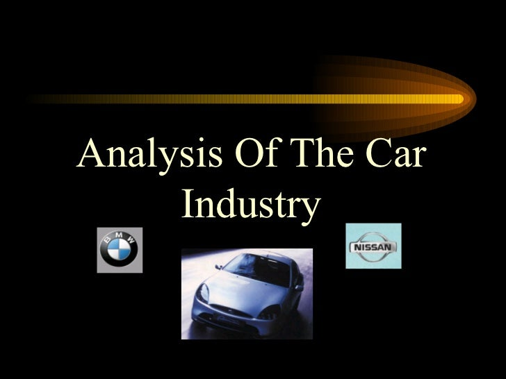 industry analysis of the car industry Edmundscom's used market quarterly report highlights the sales and pricing trends that drive america's used car marketdata is broken out into segment, brand and model levels to show what.