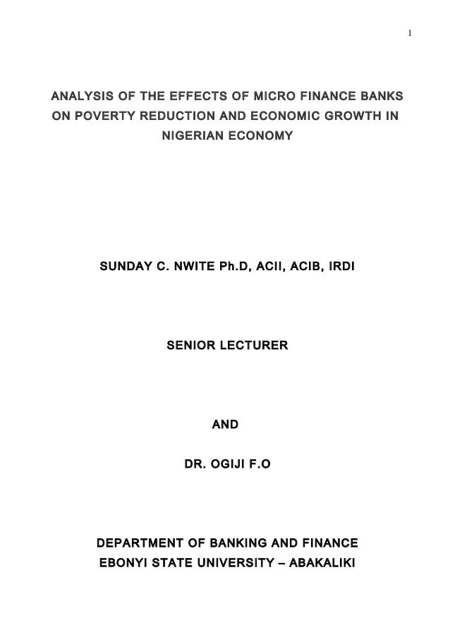 1ANALYSIS OF THE EFFECTS OF MICRO FINANCE BANKSON POVERTY REDUCTION AND ECONOMIC GROWTH IN               NIGERIAN ECONOMY ...