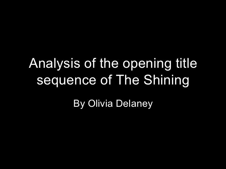 analysis of the shining Stanley kubrick's the shining may stray away from the stephen king novel, but the film's disturbing tone and psychological barrage is memorable and, to this day, is held up as one of the most outstanding horror films ever made 4/5 eugene bernabe super reviewer stanley kubrick's brilliant adaptation of stephen king's novel about a.
