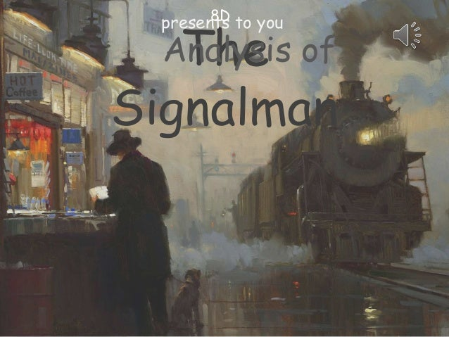 The Signalman presents to you8D Analysis of