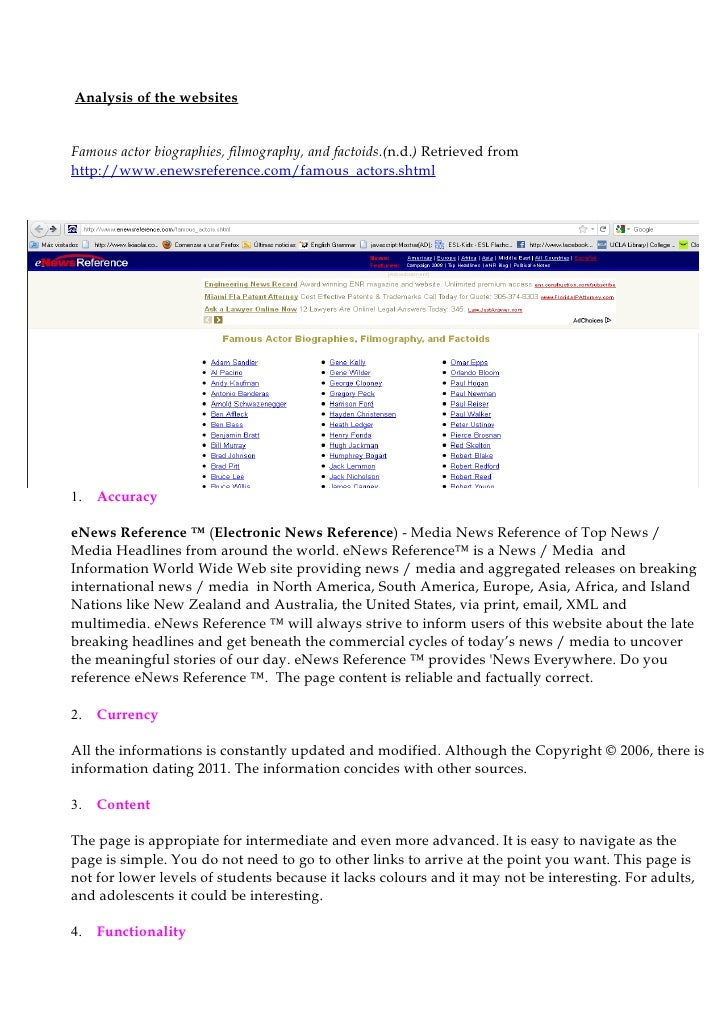 Analysis of the websitesFamous actor biographies, filmography, and factoids.(n.d.) Retrieved fromhttp://www.enewsreference...
