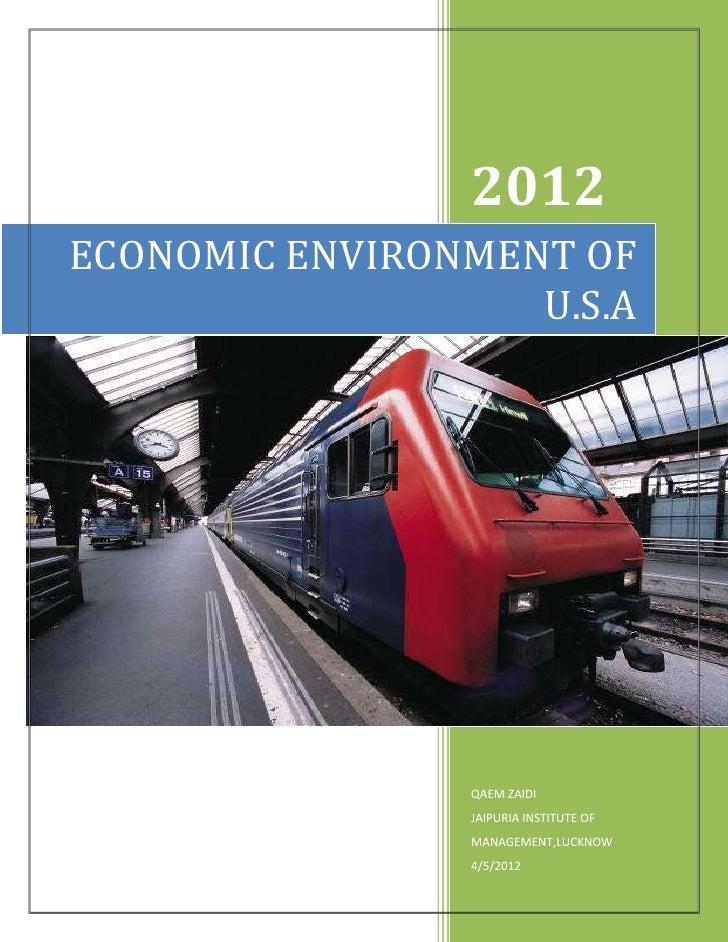 2012ECONOMIC ENVIRONMENT OF                   U.S.A                QAEM ZAIDI                JAIPURIA INSTITUTE OF        ...